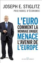 Couverture L'Euro, comment la monnaie unique menace l'avenir de l'europe